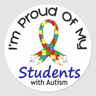Proud Of My Autistic Students 1 AUTISM AWARENESS Round Sticker