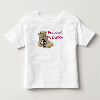 Proud Of My Daddy (Army) Toddler T-shirt