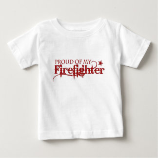 Proud of my Firefighter Baby T-Shirt