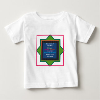 Proud of my Heart Wisdom Quote Text Baby T-Shirt