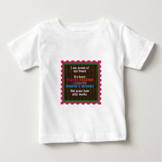 Proud of my Heart Wisdom Quote Text T-shirt