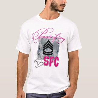 Proud of My SFC T-Shirt