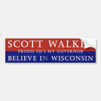 Proud of Scott Walker Bumper Sticker