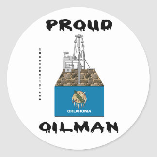 Proud Oilman,Oklahoma,Sticker,Oil Fields,Oil,Rig Classic Round Sticker