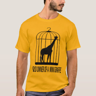 Proud Owner of a Mini Giraffe T-Shirt