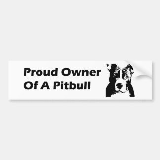 proud owner of a pitbull bumper stickers