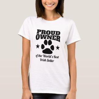 Proud Owner Of The World's Best Irish Setter T-Shirt