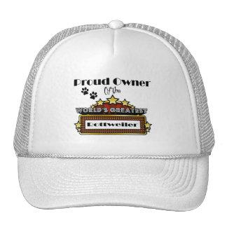 Proud Owner World's Greatest Rottweiler Trucker Hat