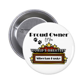 Proud Owner World's Greatest Siberian Husky 2 Inch Round Button