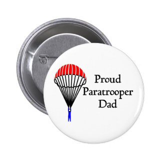 Proud Paratrooper Dad Pinback Buttons
