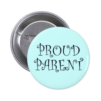 Proud Parent 2 Inch Round Button