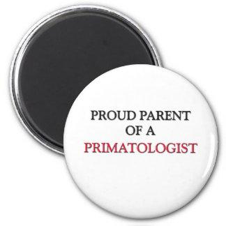 Proud Parent Of A PRIMATOLOGIST Magnet