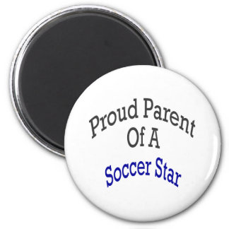 Proud Parent Of A Soccer Star Magnet