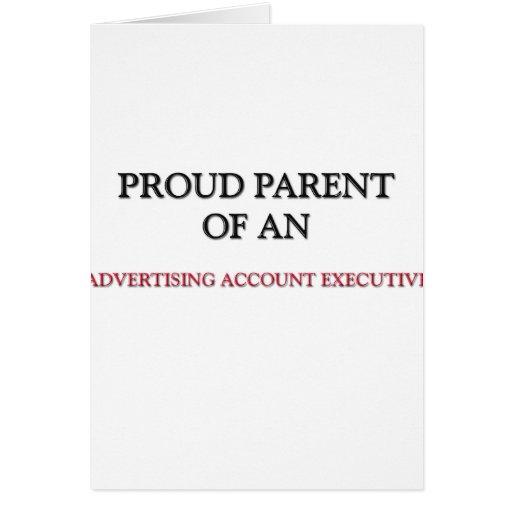 Proud Parent OF AN ADVERTISING ACCOUNT EXECUTIVE Card