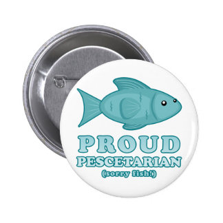 Proud Pescetarian 2 Inch Round Button