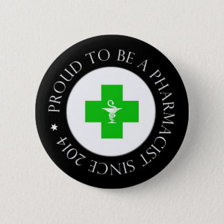 Proud Pharmacist Since 2014 2 Inch Round Button