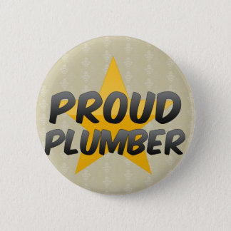 Proud Plumber 2 Inch Round Button