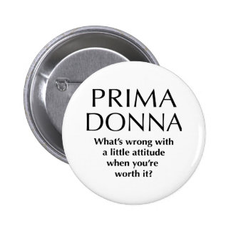 Proud Prima Donna - Funny Women's Power 2 Inch Round Button