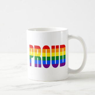 PROUD (Rainbow) Coffee Mug