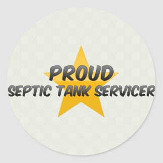 Proud Septic Tank Servicer Classic Round Sticker