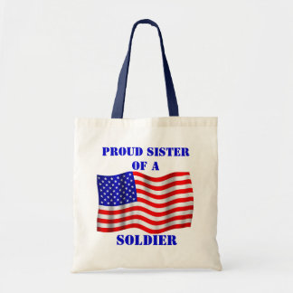 Proud Sister Of A Soldier U.S. Flag Tote Bag