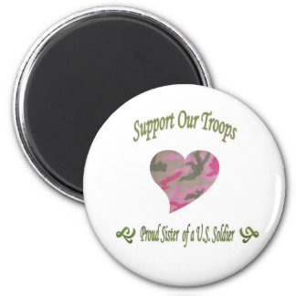 Proud sister of Soldier 2 Inch Round Magnet