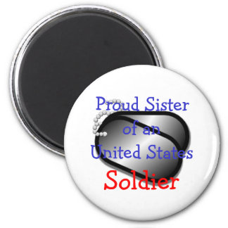 Proud Sister Soldier 2 Inch Round Magnet