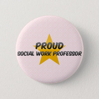 Proud Social Work Professor 2 Inch Round Button