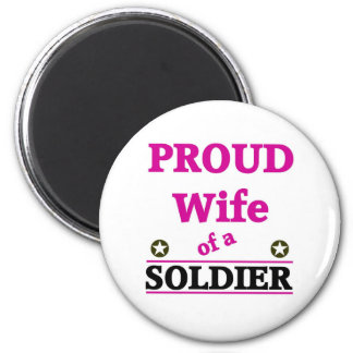 Proud soldiers Wife Magnet
