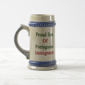 Proud Son Of Portuguese Immigrants Beer Stein