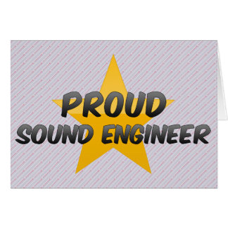 Proud Sound Engineer Card