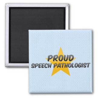 Proud Speech Pathologist Magnet