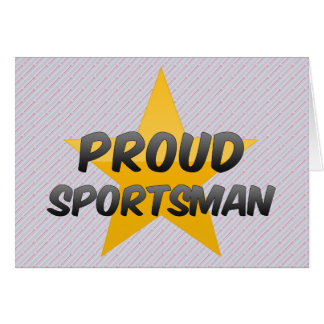 Proud Sportsman Greeting Cards