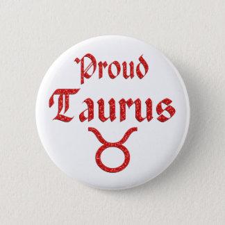 Proud Taurus 2 Inch Round Button