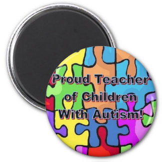Proud Teacher of Children With Autism! Magnet