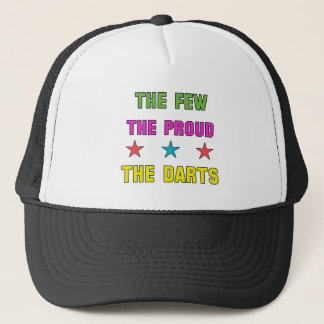 Proud the Darts. Trucker Hat