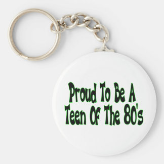 Proud To Be 80's Teen Basic Round Button Keychain