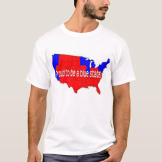 Proud to be a blue state! T-Shirt