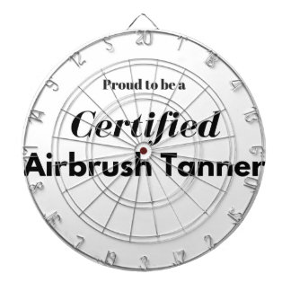 Proud to be a Certified Airbrush Tanner Dartboard