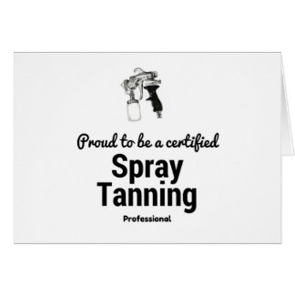 Proud to be a certified Spray Tanning Professional Card