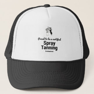 Proud to be a certified Spray Tanning Professional Trucker Hat