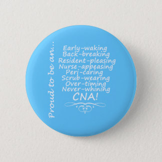 Proud to be a CNA 2 Inch Round Button