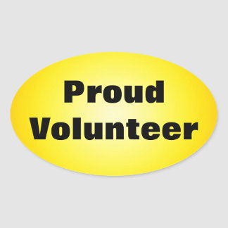 Proud to be a Dedicated Volunteer Oval Sticker