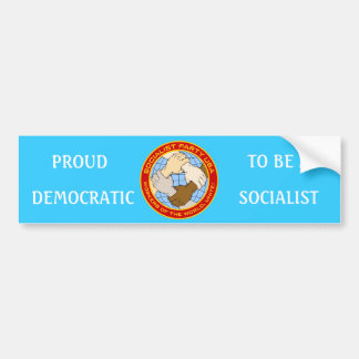 PROUD TO BE A DEMOCRATIC SOCIALIST BUMPER STICKER