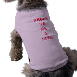 Proud To Be A Diva Dog Tshirt