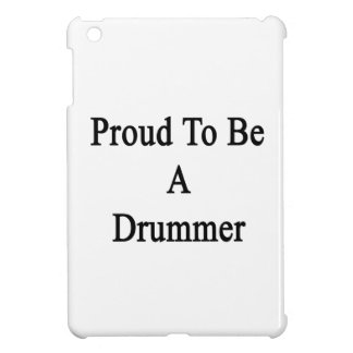 Proud To Be A Drummer Case For The iPad Mini