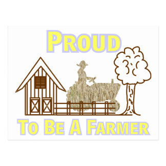 Proud To Be A Farmer Postcard