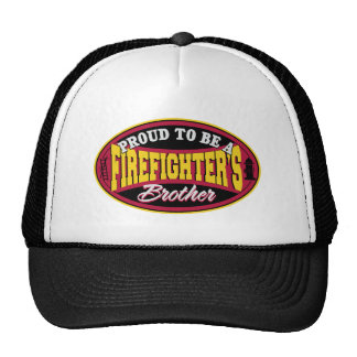 Proud to be a Firefighter's Brother Hats