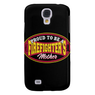 Proud to be a Firefighters Mother