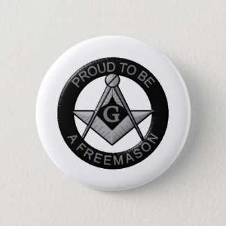 Proud To Be A Freemason 2 Inch Round Button